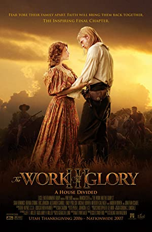 The Work And The Glory 3: A House Divided