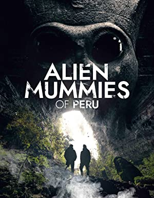 Alien Mummies Of Peru
