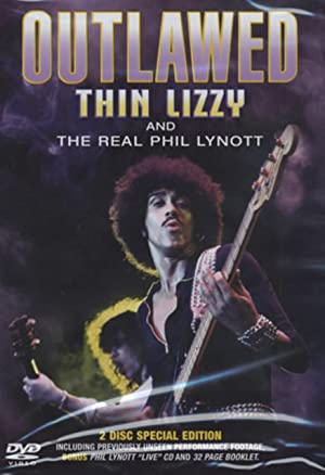 Thin Lizzy: Outlawed - The Real Phil Lynott