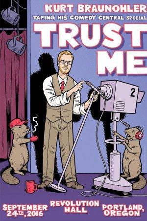 Kurt Braunohler: Trust Me