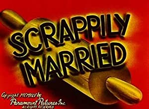 Scrappily Married