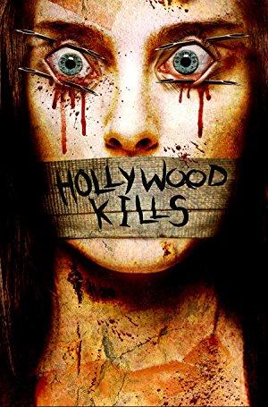 Hollywood Kills