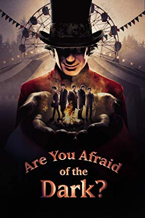 Are You Afraid Of The Dark?(2019): Season 1