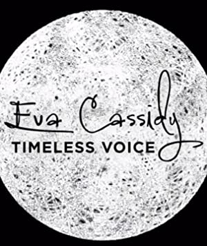 Eva Cassidy: Timeless Voice