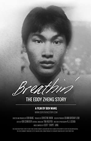Breathin': The Eddy Zheng Story