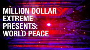 Million Dollar Extreme Presents: World Peace: Season 1