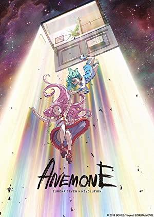Eureka Seven Hi-evolution: Anemone