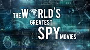 The World's Greatest Spy Movies