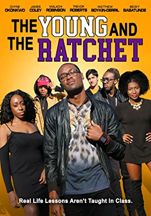 Young And The Ratchet