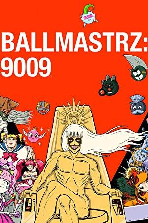 Ballmastrz 9009: Season 1