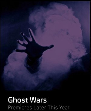 Ghost Wars: Season 1