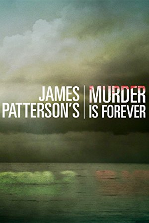 James Patterson's Murder Is Forever: Season 1