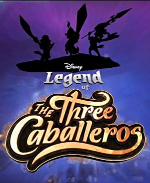 Legend Of The Three Caballeros: Season 1