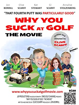 Why You Suck At Golf