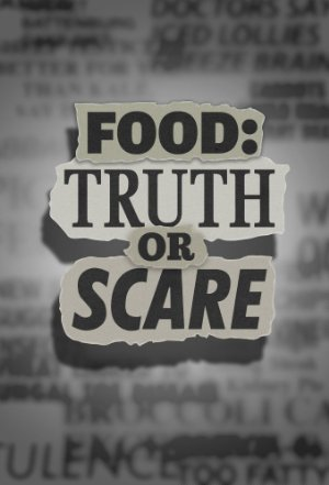 Food: Truth Or Scare: Season 2