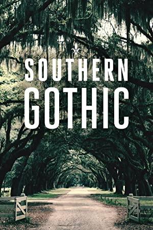 Southern Gothic: Season 1