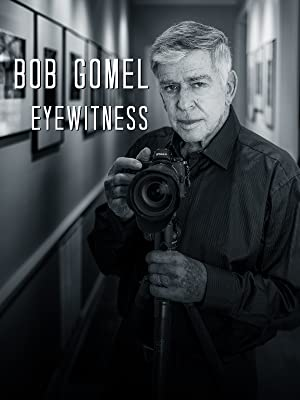 Bob Gomel: Eyewitness