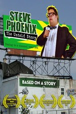 Steve Phoenix: The Untold Story