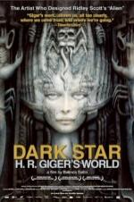 Dark Star: Hr Gigers Welt