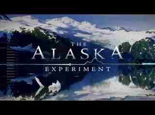 The Alaska Experiment: Season 1
