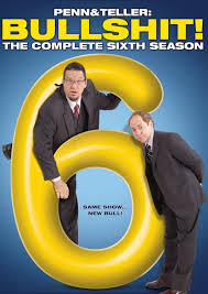 Penn & Teller: Bullshit!: Season 6