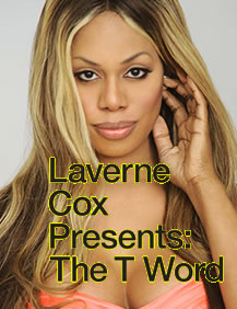 Laverne Cox Presents: The T Word
