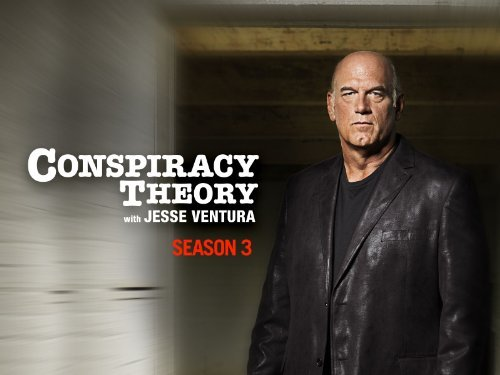 Conspiracy Theory With Jesse Ventura: Season 3