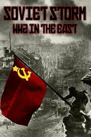 Soviet Storm: Wwii In The East: Season 2