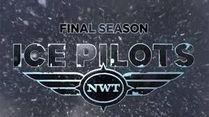 Ice Pilots Nwt: Season 6