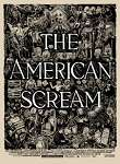 The American Scream