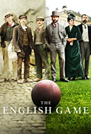 The English Game: Season 1