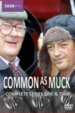 Common As Muck: Season 1