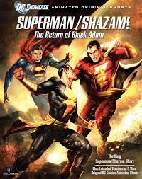 Dc Showcase: Superman Shazam: The Return Of Black Adam