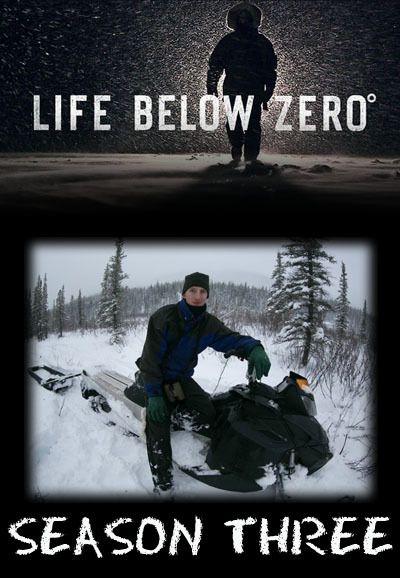 Life Below Zero: Season 3