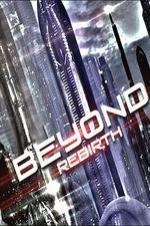 Beyond: Rebirth