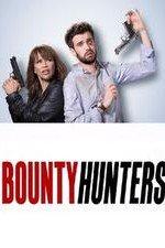 Bounty Hunters (2017): Season 1