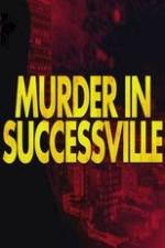 Murder In Successville: Season 1