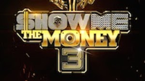 Show Me The Money 3