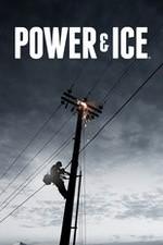 Power And Ice: Season 1