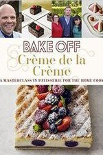 Bake Off Creme De La Creme: Season 2