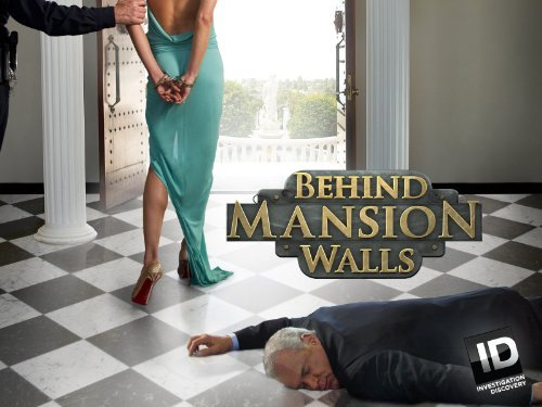 Behind Mansion Walls: Season 1