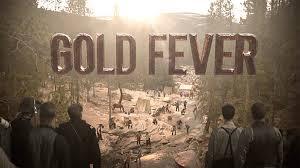 Gold Fever: Season 1
