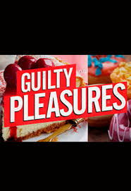 Guilty Pleasures: Season 2