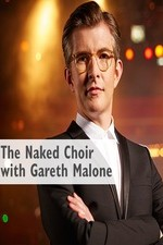The Naked Choir With Gareth Malone: Season 1