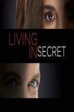 Living In Secret: Season 1