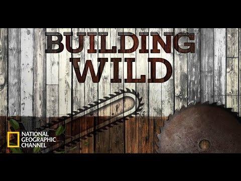 Building Wild: Season 2