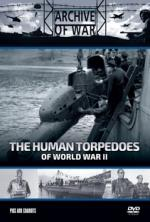 The Human Torpedoes: Pigs And Chariots