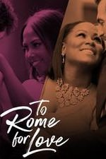 To Rome For Love: Season 1