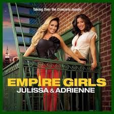 Empire Girls: Julissa & Adrienne: Season 1