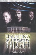 The Haunting At Thompson High